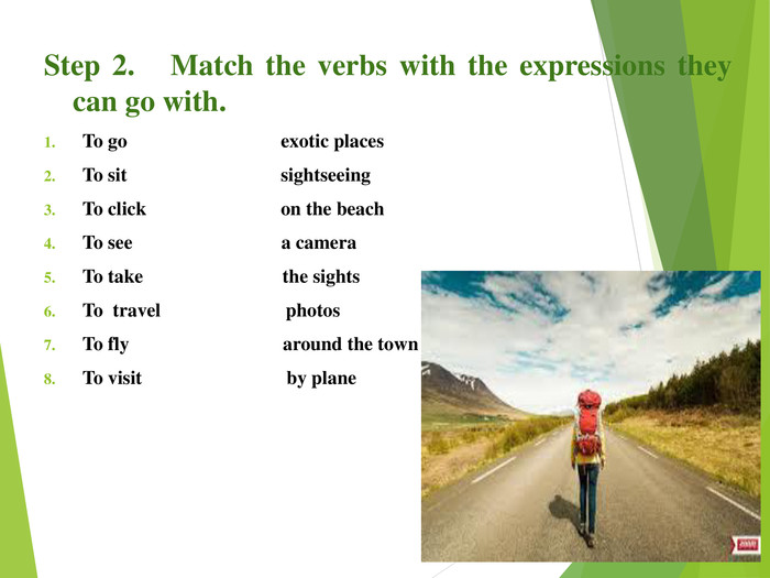 Step 2.   Match the verbs with the expressions they can go with.