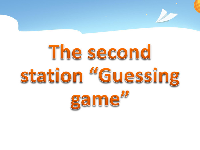 "The second station ""Guessing game"""