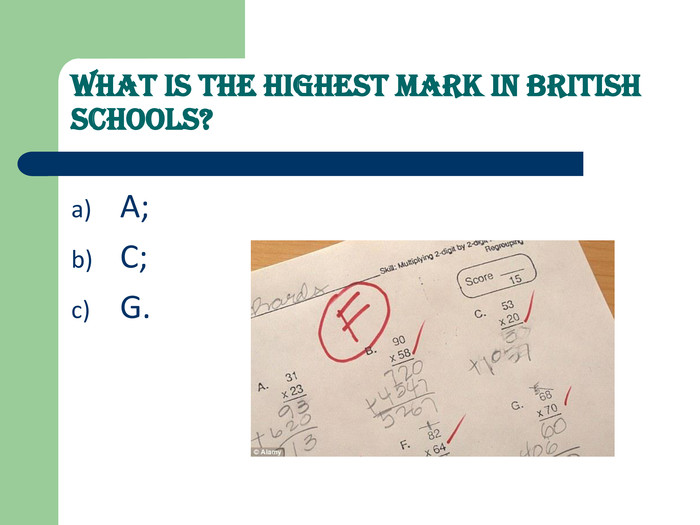 What is the highest mark in British schools?   A; 