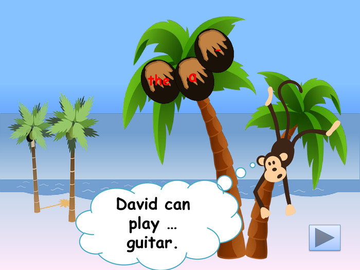 David can play … guitar.the-a