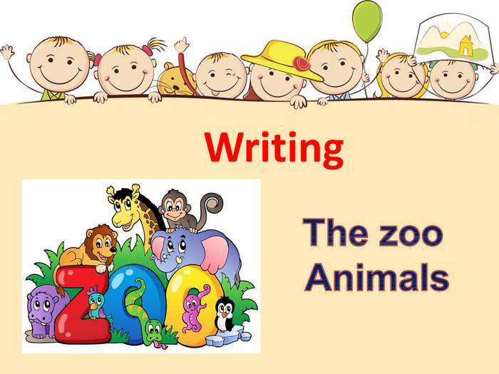 Writing The zoo Animals