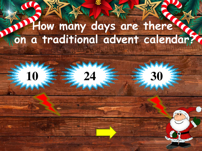 How many days are there on a traditional advent calendar?241030style.opacitystyle.colorfillcolorfill.typefill.onstyle.opacitystyle.colorfillcolorfill.typefill.on