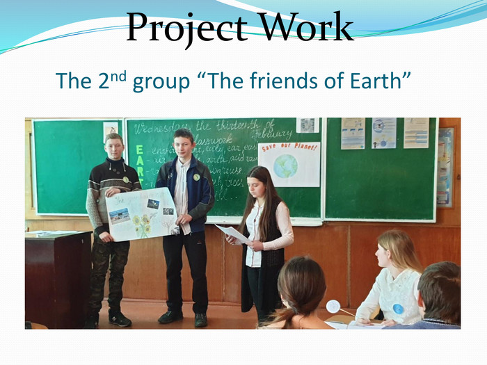 "The 2nd group ""The friends of Earth""Project Work"