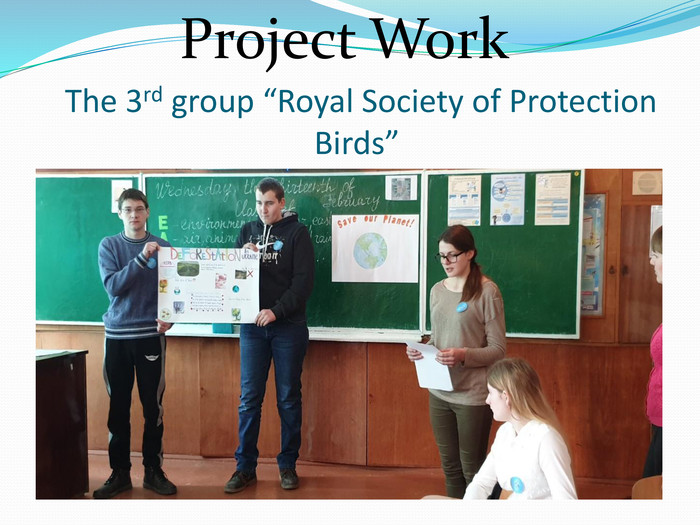 "The 3rd group ""Royal Society of Protection Birds""Project Work"