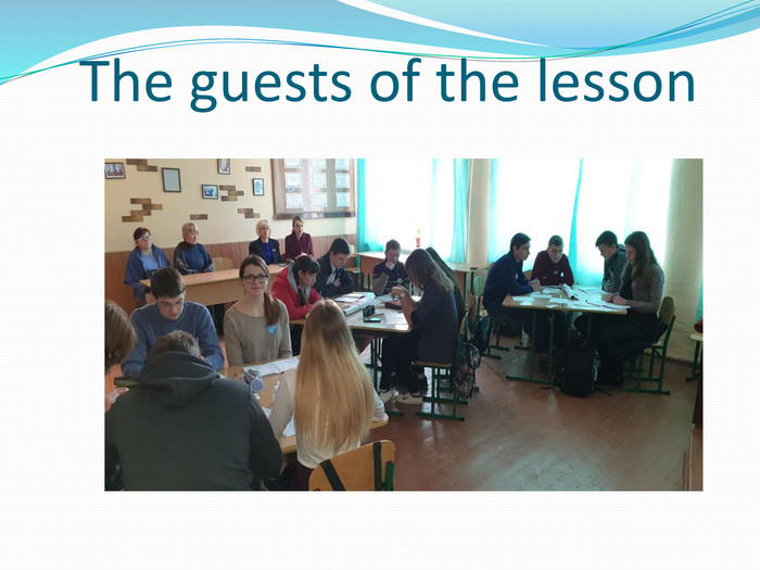 The guests of the lesson