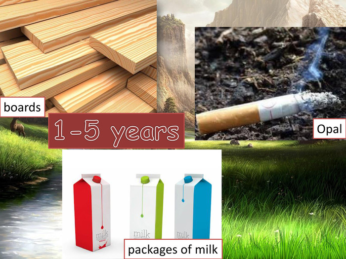 1-5 yearsboards. Opalpackages of milk