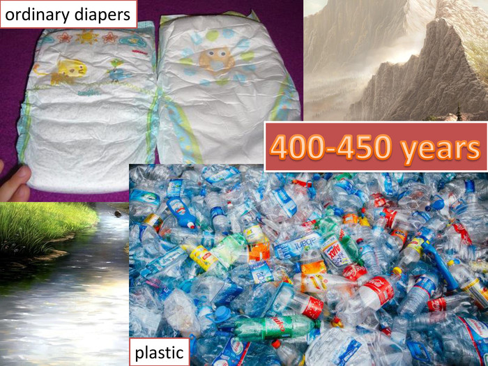 400-450 yearsordinary diapersplastic