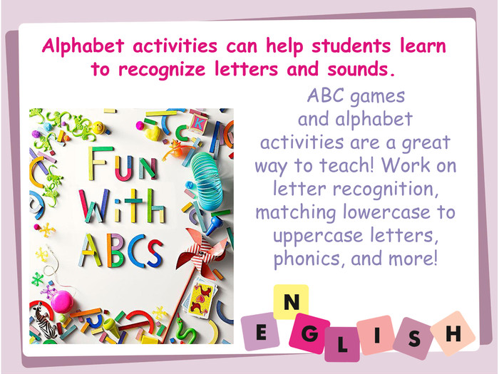 Alphabet activities can help students learn to recognize letters and sounds. ABC games and alphabet activities are a great way to teach! Work on letter recognition, matching lowercase to uppercase letters, phonics, and more!