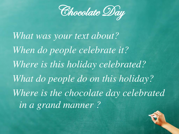 Chocolate Day What was your text about?