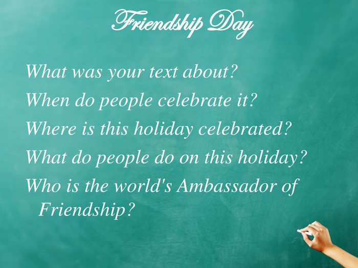 Friendship Day  What was your text about?
