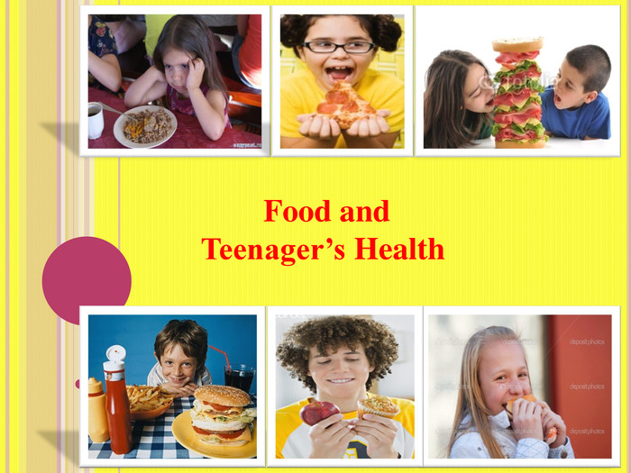 Food and Teenager's Health