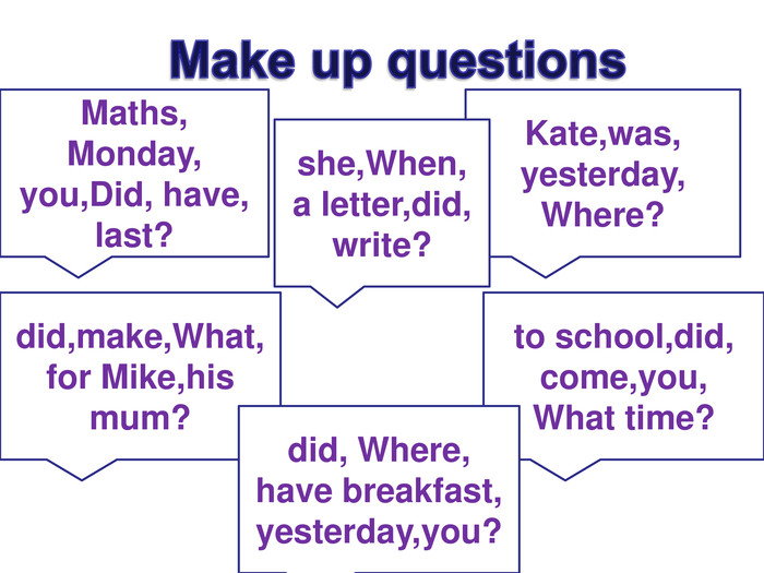 Maths,  Monday, you,Did, have, last? Kate,was,