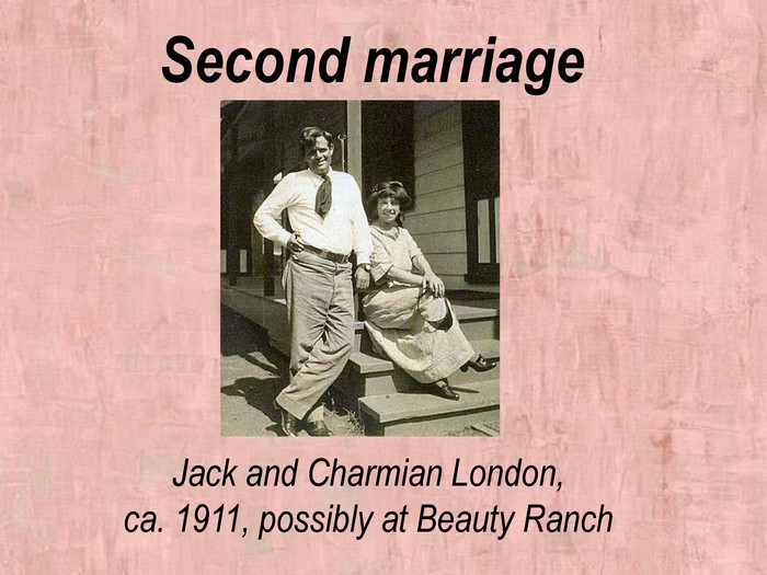 Second marriage Jack and Charmian London,ca. 1911, possibly at Beauty Ranch