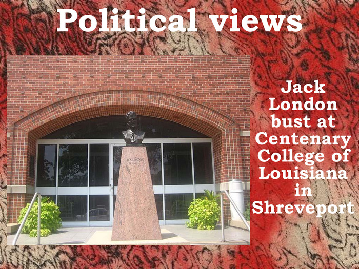Political views Jack London bust at Centenary College of Louisiana in Shreveport