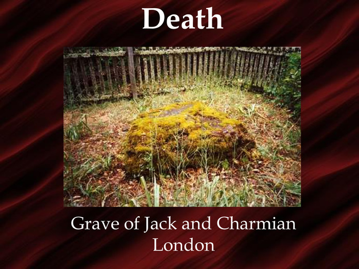 Death Grave of Jack and Charmian London