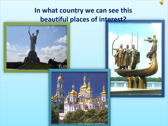 In what country we can see this beautiful places of interest?