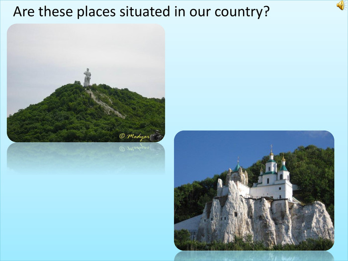 Are these places situated in our country?