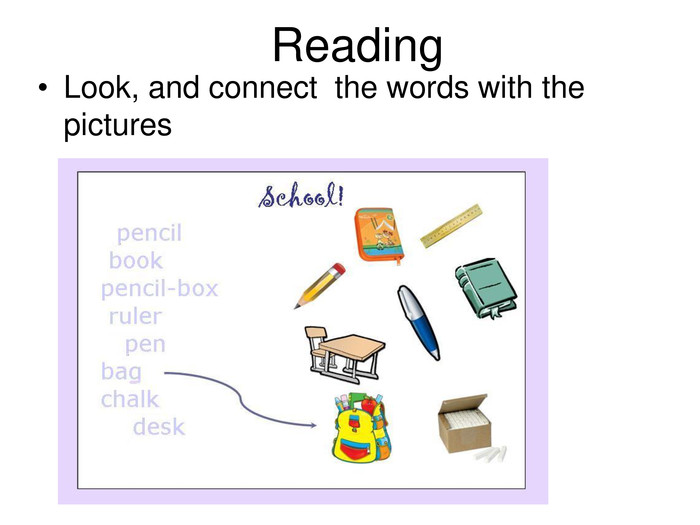 Reading Look, and connect  the words with the pictures