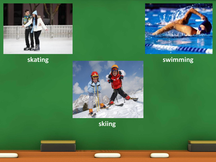 skatingskiingswimming