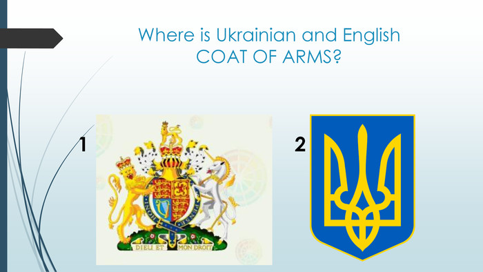 Where is Ukrainian and English COAT OF ARMS?12