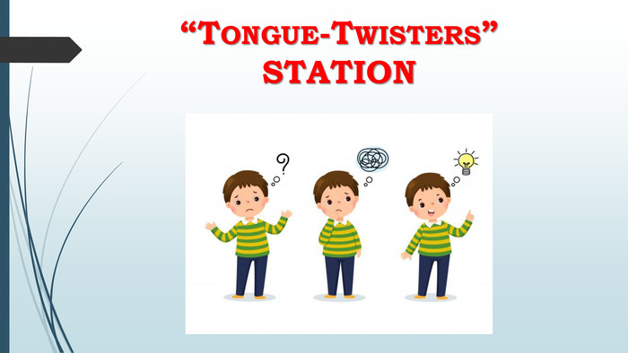 """Tongue-Twisters""STATION"