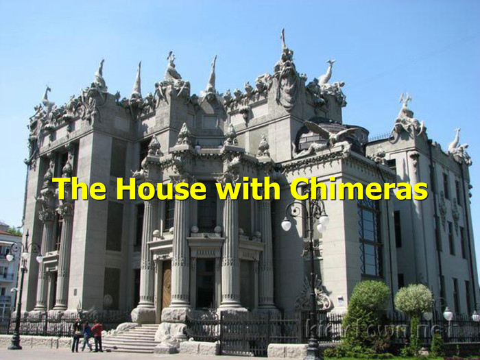 The House with Chimeras