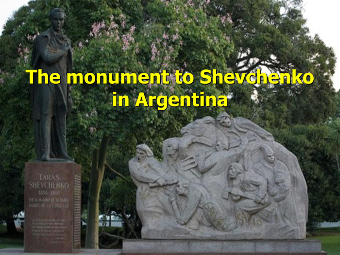 The monument to Shevchenko in Argentina