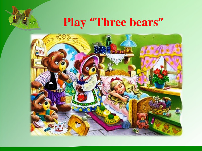 "Play ""Three bears"""