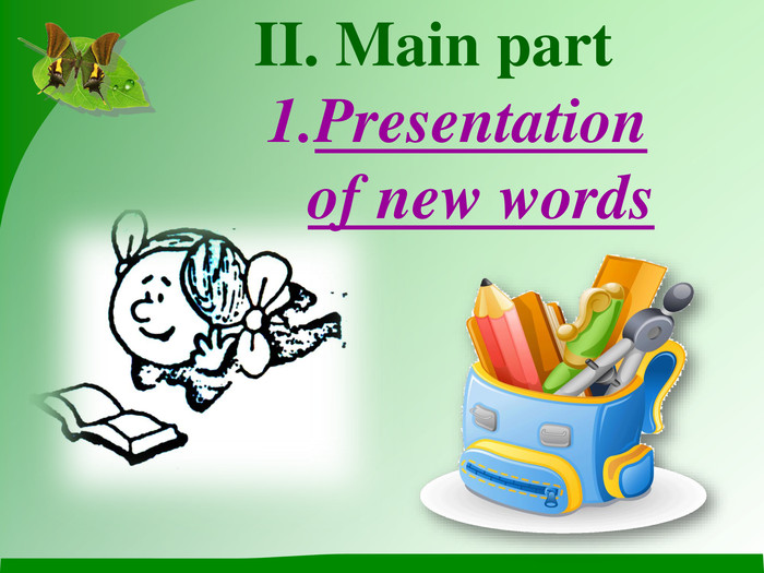 II. Main part  