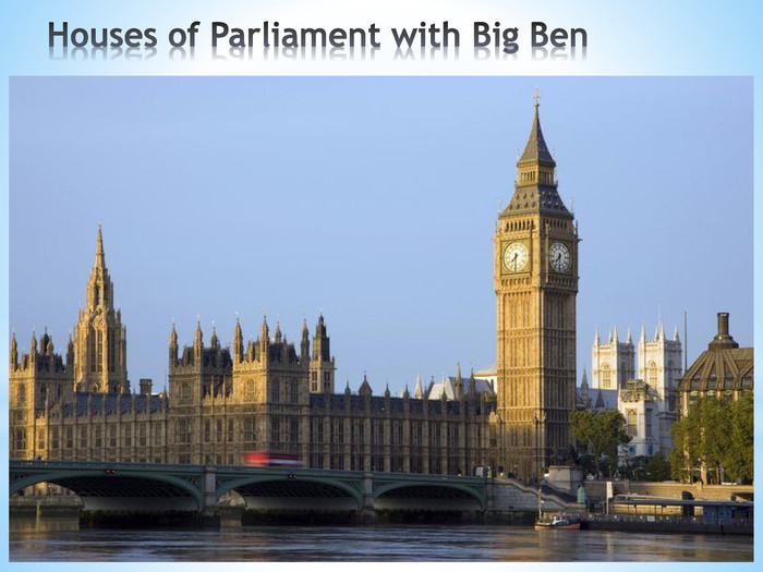 Houses of Parliament with Big Ben