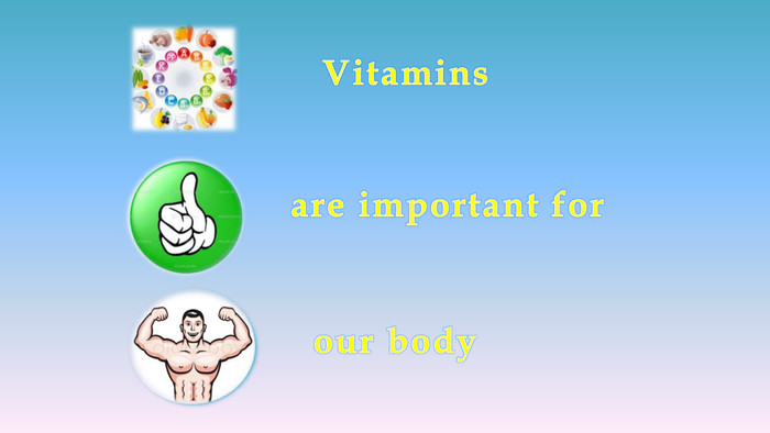 are important for. Vitaminsour body