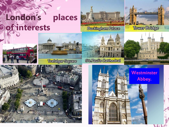 London's places of interests  .