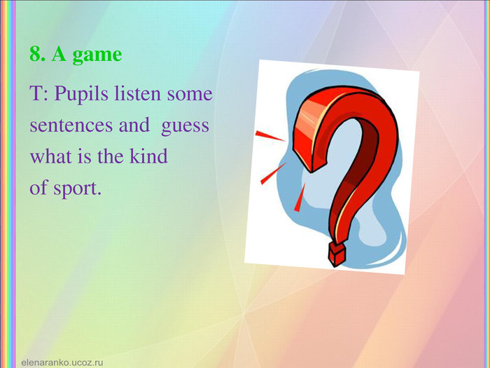 8. A game