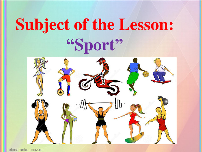 "Subject of the Lesson: ""Sport"""
