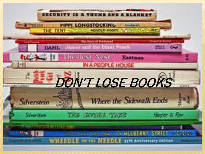 DON'T LOSE BOOKS