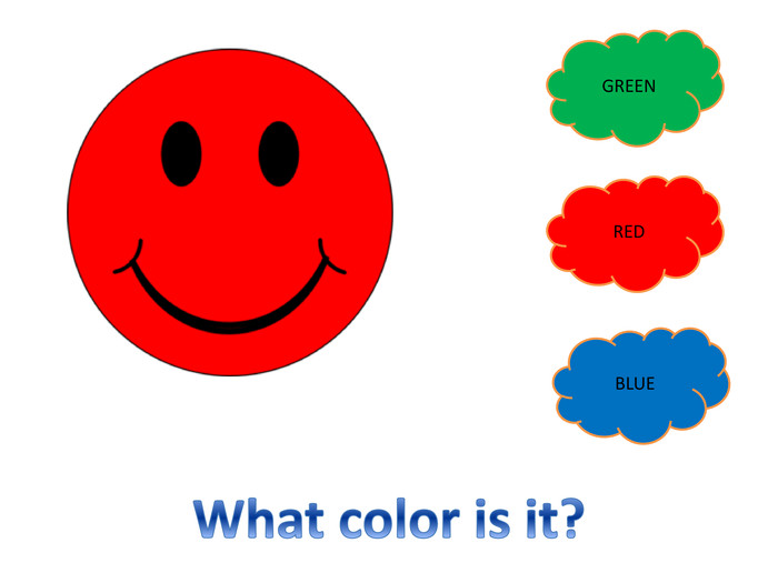 GREENREDBLUEWhat color is it?