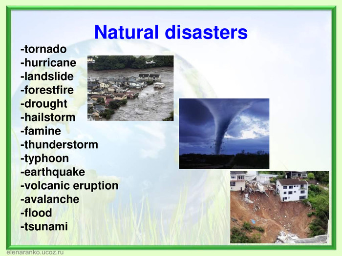 Natural disasters  -tornado