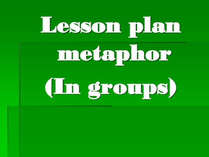 Lesson plan metaphor 