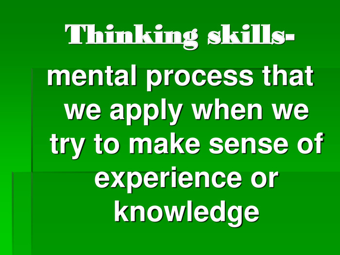 Thinking skills-