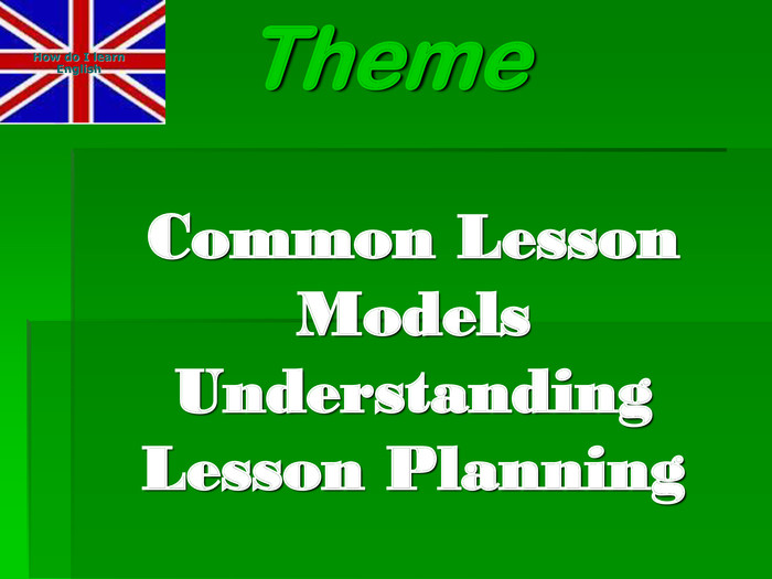 Common Lesson Models