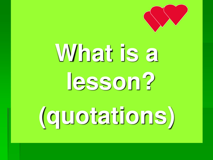 What is a lesson?