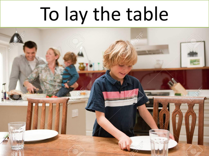 To lay the table