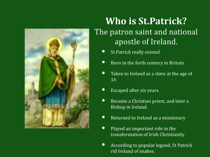 St.Patrick really existed