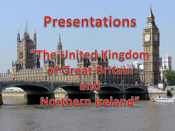 "Presentations""The United Kingdom of Great Britain and Northern Ireland"""