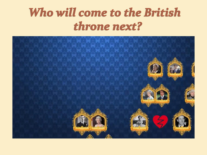 Who will come to the British throne next?
