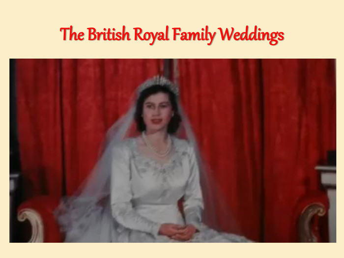 The British Royal Family Weddings