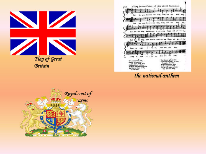 Flag of Great Britain the national anthem. Royal coat of arms