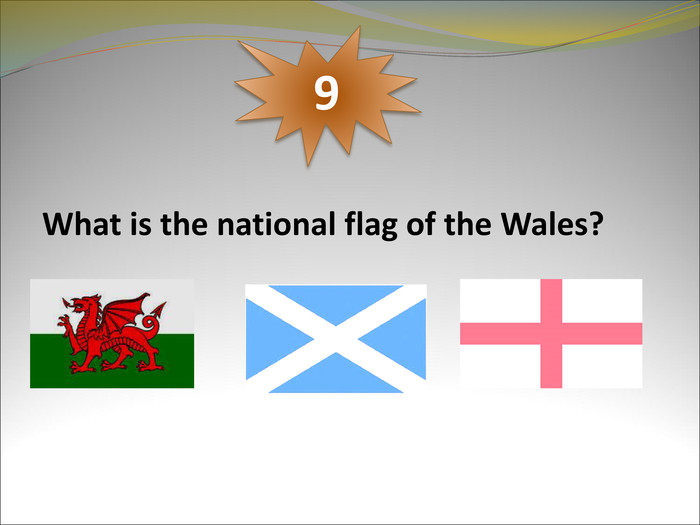 What is the national flag of the Wales? 