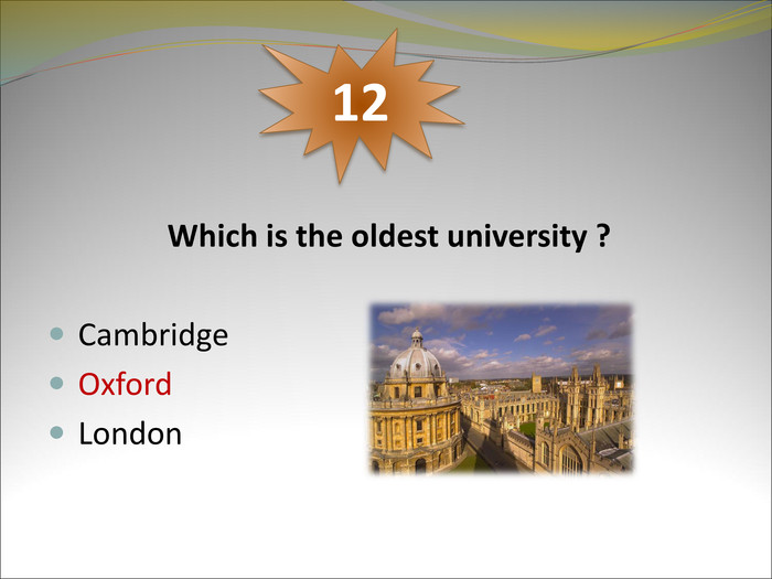 Which is the oldest university ?
