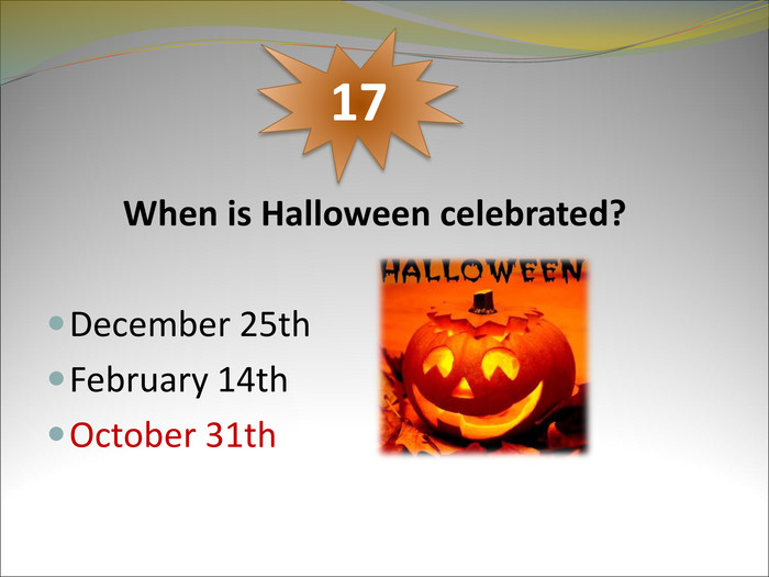 When is Halloween celebrated? 